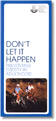 Dont Let It Happen brochure
