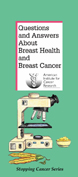 Questions and Answers about Breast Health and Breast Cancer